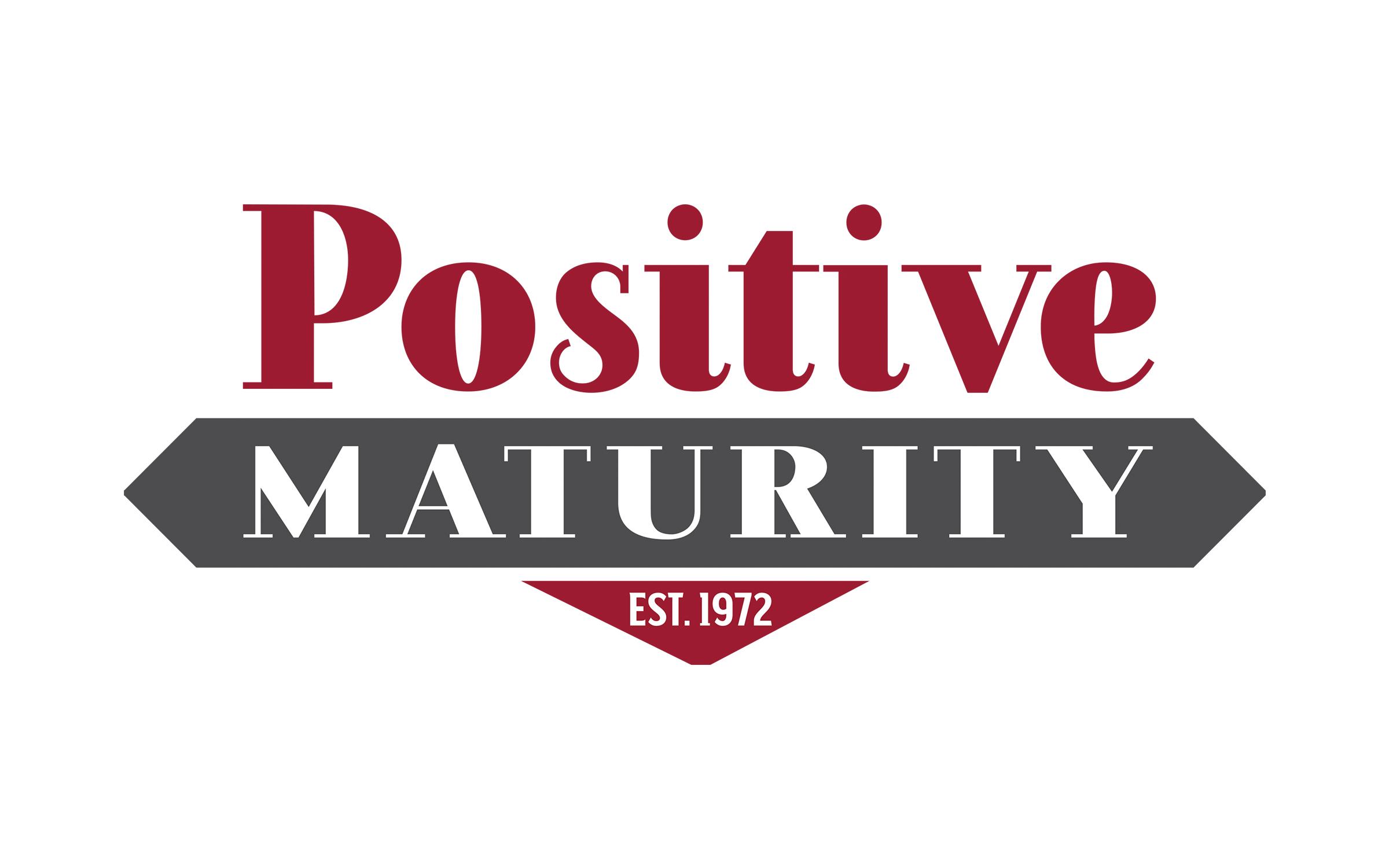 Positive Maturity